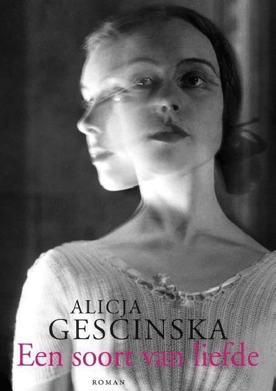 Alicja Gescinska - 2016 - Een soort van liefde